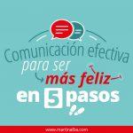 Comunicación Efectiva para Ser Más Feliz en 5 pasos