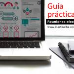 Guía de buenas prácticas para hacer reuniones efectivas.